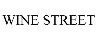 mark for WINE STREET, trademark #85867922