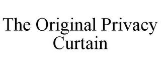 mark for THE ORIGINAL PRIVACY CURTAIN, trademark #85868000