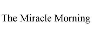 mark for THE MIRACLE MORNING, trademark #85868130