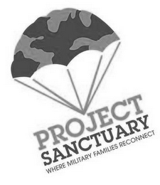 mark for PROJECT SANCTUARY WHERE MILITARY FAMILIES RECONNECT, trademark #85868211