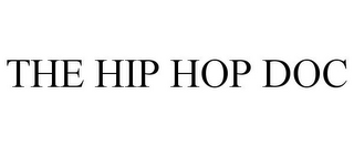 mark for THE HIP HOP DOC, trademark #85868486