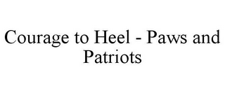 mark for COURAGE TO HEEL - PAWS AND PATRIOTS, trademark #85868596