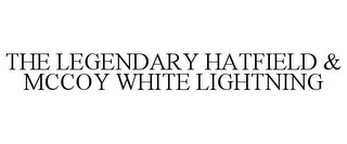mark for THE LEGENDARY HATFIELD & MCCOY WHITE LIGHTNING, trademark #85869160