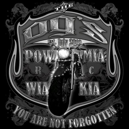 mark for THE OG'S EST. JULY 2010 POW MIA R C WIA KIA YOU ARE NOT FORGOTTEN, trademark #85869187