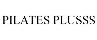 mark for PILATES PLUSSS, trademark #85869219