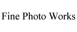 mark for FINE PHOTO WORKS, trademark #85869248