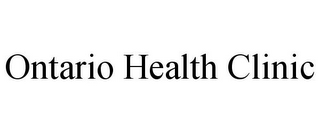 mark for ONTARIO HEALTH CLINIC, trademark #85869651