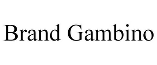 mark for BRAND GAMBINO, trademark #85869668
