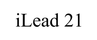 mark for ILEAD 21, trademark #85869971