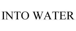 mark for INTO WATER, trademark #85870047