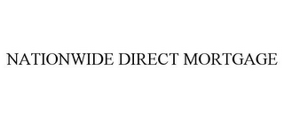 mark for NATIONWIDE DIRECT MORTGAGE, trademark #85870211