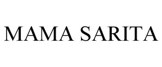 mark for MAMA SARITA, trademark #85870227