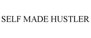 mark for SELF MADE HUSTLER, trademark #85871321