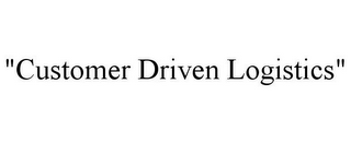 "mark for ""CUSTOMER DRIVEN LOGISTICS"", trademark #85871574"