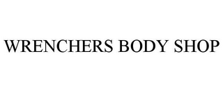 mark for WRENCHERS BODY SHOP, trademark #85871910