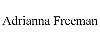mark for ADRIANNA FREEMAN, trademark #85871966