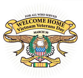 mark for FOR ALL WHO SERVED WELCOME HOME VIETNAM VETERANS DAY MARCH 30 EST. 2000 WORLD WAR 11 AFGHANISTAN VIETNAM WAR KOREAN WAR IRAQ DESERT STORM, trademark #85872052
