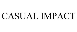mark for CASUAL IMPACT, trademark #85872206