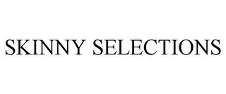 mark for SKINNY SELECTIONS, trademark #85872263