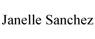 mark for JANELLE SANCHEZ, trademark #85872370