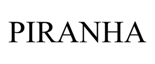 mark for PIRANHA, trademark #85872472