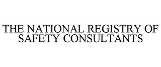 mark for THE NATIONAL REGISTRY OF SAFETY CONSULTANTS, trademark #85872561
