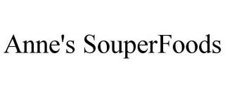 mark for ANNE'S SOUPERFOODS, trademark #85873207
