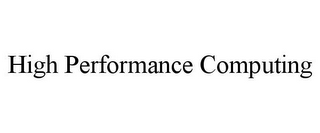 mark for HIGH PERFORMANCE COMPUTING, trademark #85873283