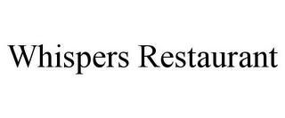 mark for WHISPERS RESTAURANT, trademark #85873439
