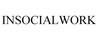 mark for INSOCIALWORK, trademark #85873651