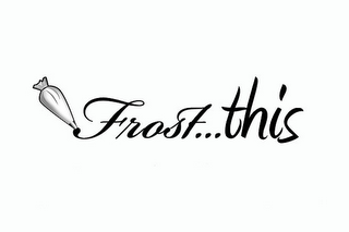 mark for FROST...THIS, trademark #85873761