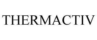 mark for THERMACTIV, trademark #85873994