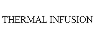 mark for THERMAL INFUSION, trademark #85874095