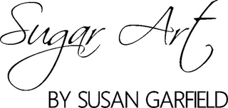 mark for SUGAR ART BY SUSAN GARFIELD, trademark #85874337