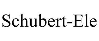mark for SCHUBERT-ELE, trademark #85874342