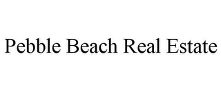mark for PEBBLE BEACH REAL ESTATE, trademark #85874461