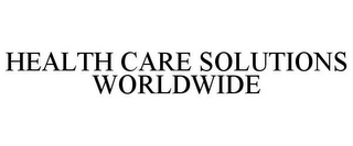 mark for HEALTH CARE SOLUTIONS WORLDWIDE, trademark #85875062