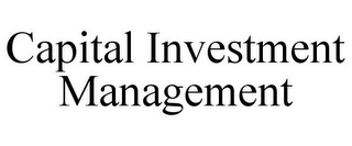 mark for CAPITAL INVESTMENT MANAGEMENT, trademark #85875336
