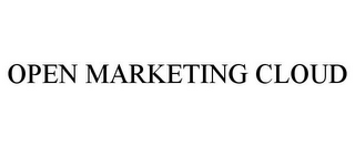 mark for OPEN MARKETING CLOUD, trademark #85875371