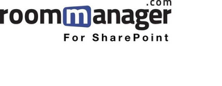 mark for ROOMMANAGER.COM FOR SHAREPOINT, trademark #85876022