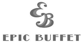 mark for EB EPIC BUFFET, trademark #85876056