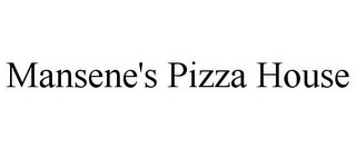 mark for MANSENE'S PIZZA HOUSE, trademark #85876454