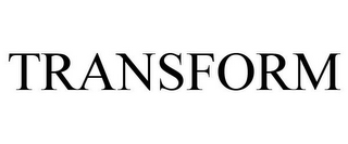 mark for TRANSFORM, trademark #85876524