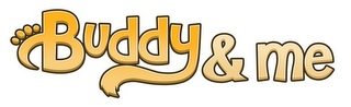 mark for BUDDY&ME, trademark #85877845