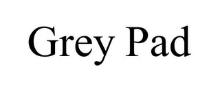 mark for GREY PAD, trademark #85877858