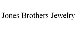 mark for JONES BROTHERS JEWELRY, trademark #85877994