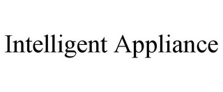 mark for INTELLIGENT APPLIANCE, trademark #85878073