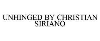 mark for UNHINGED BY CHRISTIAN SIRIANO, trademark #85879021