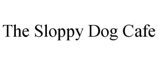 mark for THE SLOPPY DOG CAFE, trademark #85879170