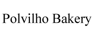 mark for POLVILHO BAKERY, trademark #85879454